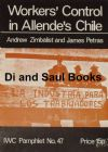 Workers Control in Allende's Chile, by Andrew Zimbalist and James Petras